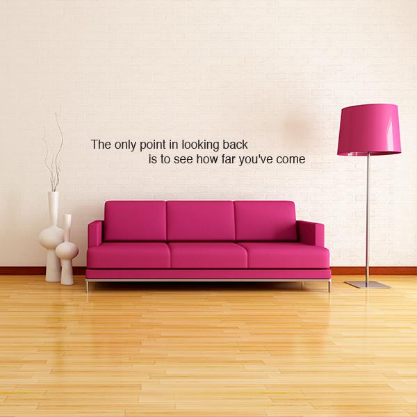 Looking Back Quote Wall Decal