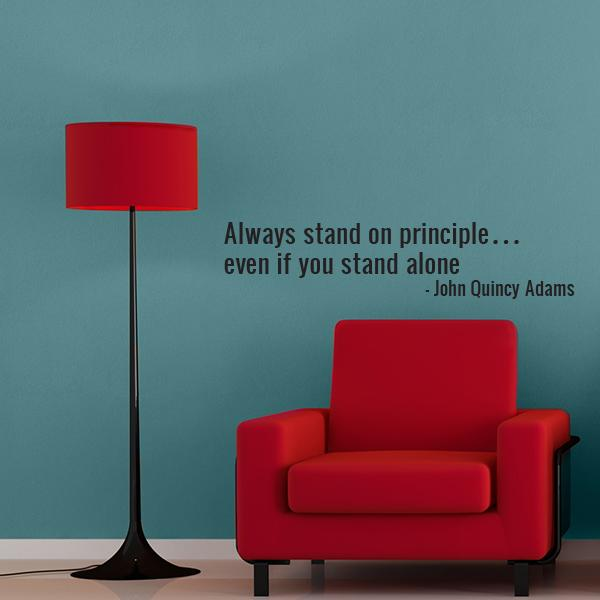 Stand On Principle Quote Wall Decal