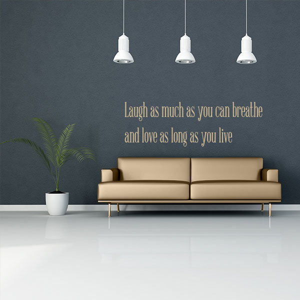 Laugh Much Quote Wall Decal